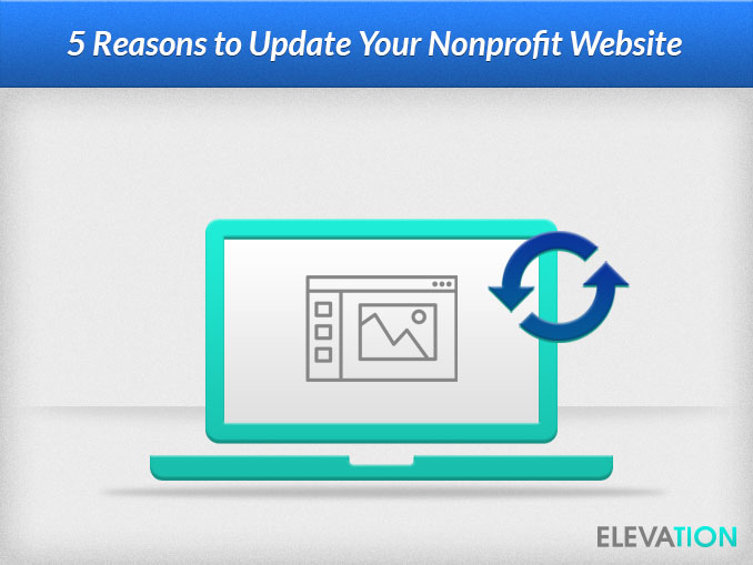 5 Reasons to Update Your Nonprofit Website