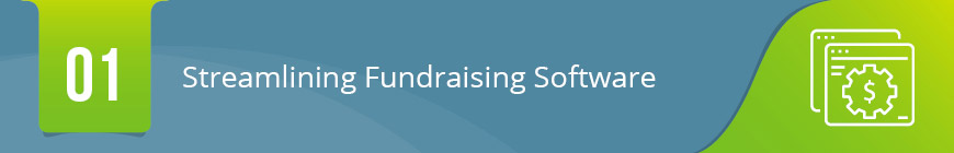 1. Streamlining Fundraising Software