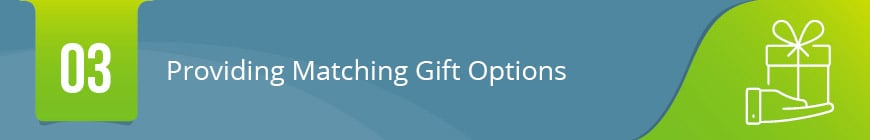 3. Providing Matching Gift Options